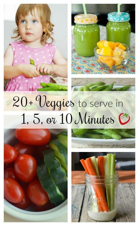 Quick veggies for kids, 20+ veggies to serve in 1,5, or 10 minutes