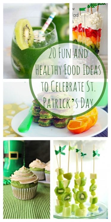 20 Fun and Healthy Food Ideas to Celebrate St. Patrick's Day