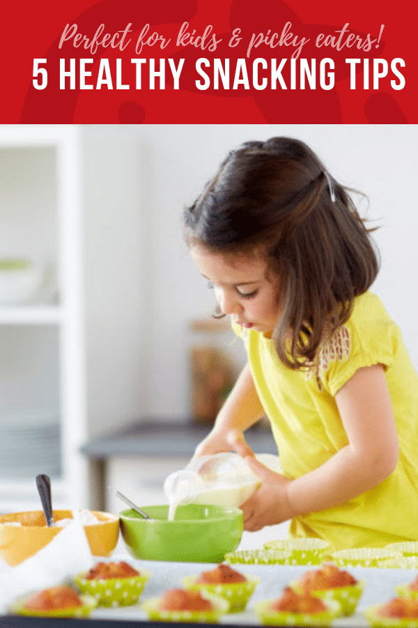 5 Healthy Snacking Tips | Healthy Hacks & Tips for Kids