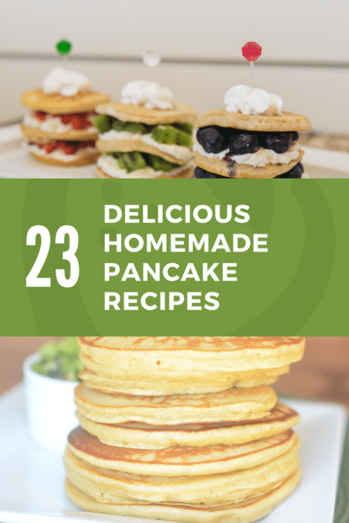 23 Delicious and homemade pancake recipes irresistible for kids