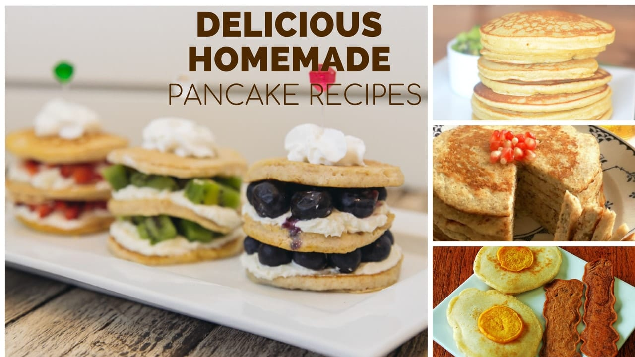 23 Homemade Pancake Recipes Your Kids Will Love Super Healthy Kids