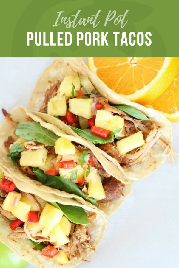 Pulled pork instant pot tacos with pineapple