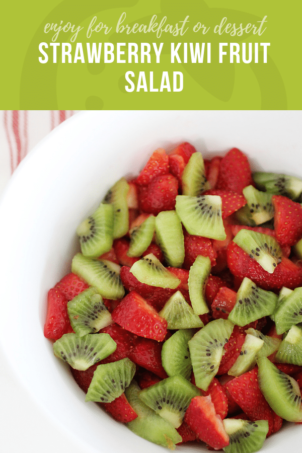 Strawberry Kiwi Fruit Salad | Healthy Ideas and Recipes for Kids