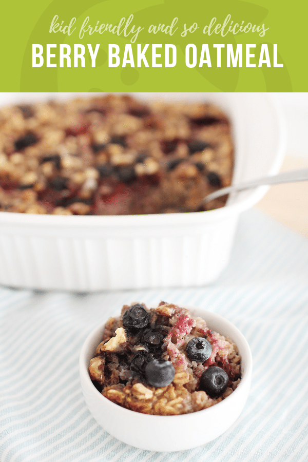 Berry Baked Oatmeal | Healthy Ideas and Recipes for Kids