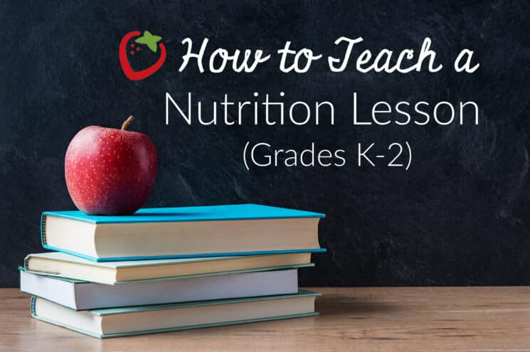 teaching nutrition to grades k-2 in the classroom