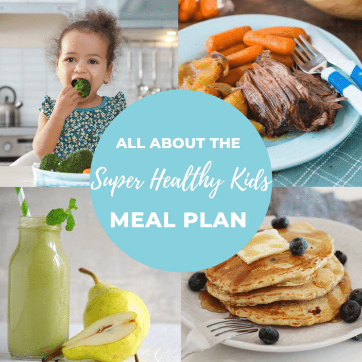 super healthy kids meal plan