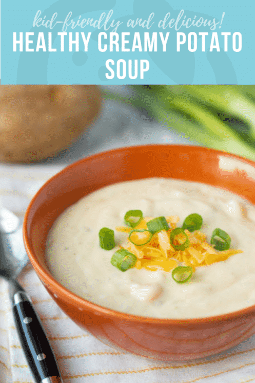 Healthy Creamy Potato Soup Recipe | Healthy Recipes and Ideas for Kids | Super Healthy Kids | www.superhealthykids