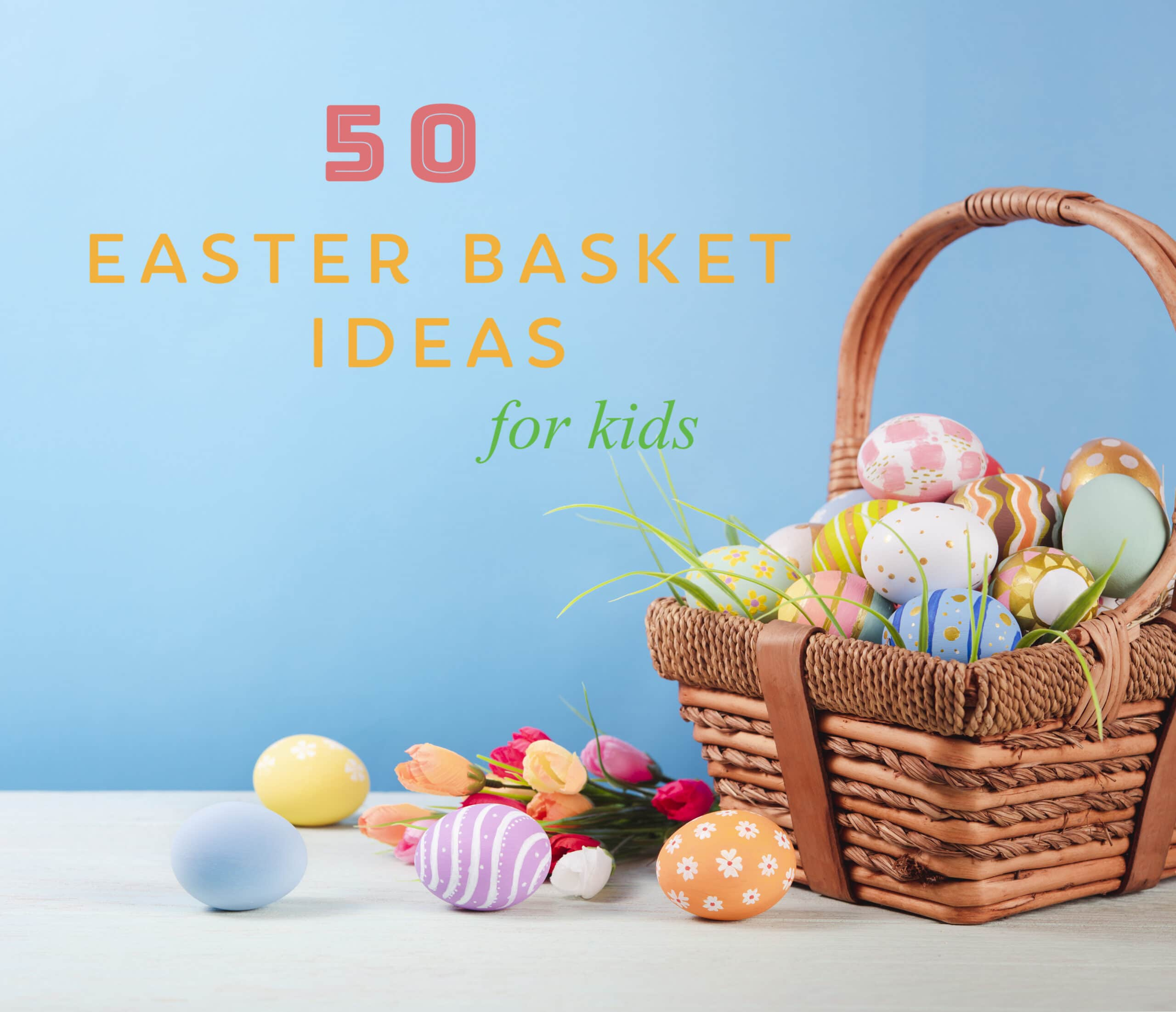 Top 50 Easter Basket Gift Ideas Super Healthy Kids