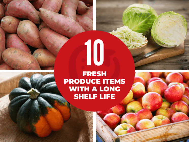 collage of produce items with a long shelf life with text overlay