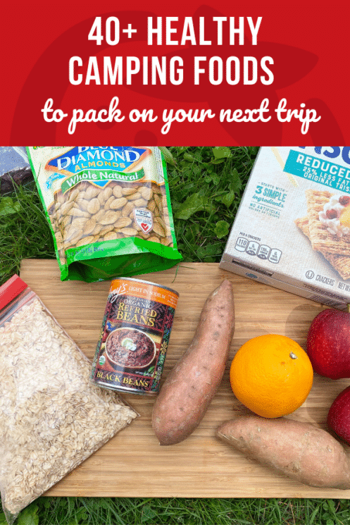 40+ Healthy Camping Foods to Pack on Your Next Adventure