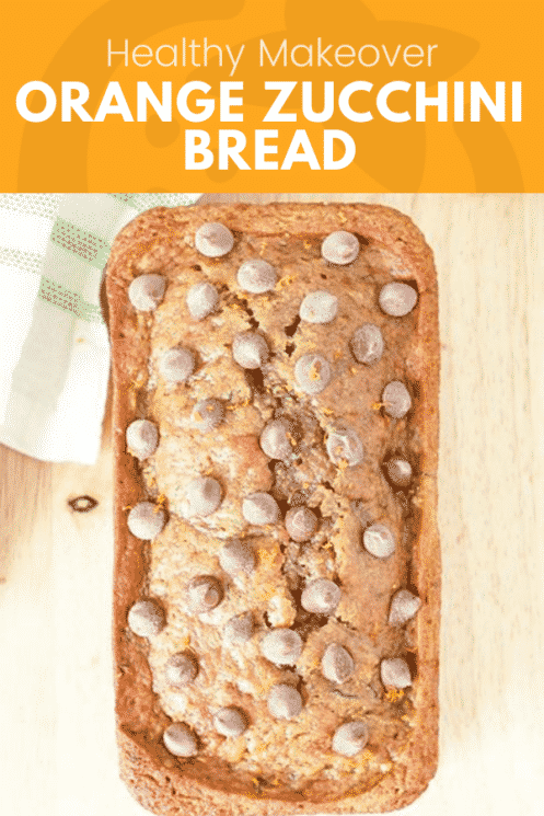 top view of a loaf of orange zucchini bread with chocolate chips as a pinterest pin image