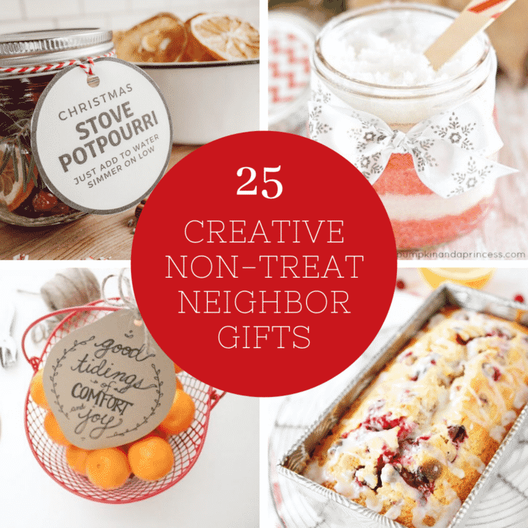 25 Creative Non Treat Neighbor Christmas Gifts Super Healthy Kids