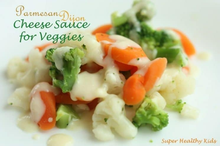 Creamy Parmesan Dijon Cheese Sauce Recipe for Veggies. A kid-friendly sauce for those roasted veggies!