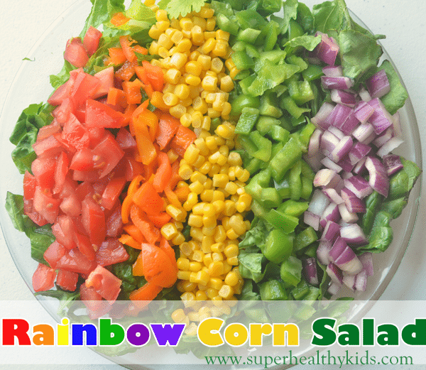 Eating the Rainbow with Corn Salad. Why rainbow salads aren't just good for aesthetics