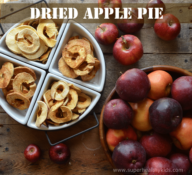 Dried Apple Pie! You must try these dried apples- My kids think they taste like candy! MMMM... superhealthykids.com