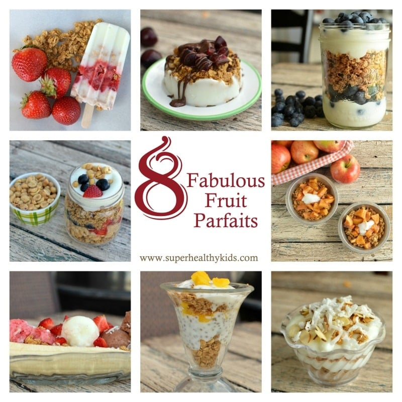 8 New Fruity and Fabulous Parfaits and Building Your Own. From apple pie to PB & J, we've got a parfait to fit your kids style!
